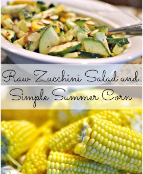 Zucchini Salad and Simple Summer Corn by Becky's Best Bites