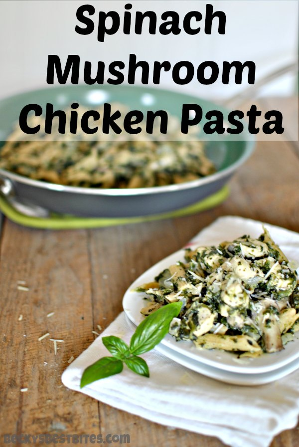 Spinach Mushroom Chicken Pasta With Fresh Lemon Basil And Parmesan Over Whole Wheat Is