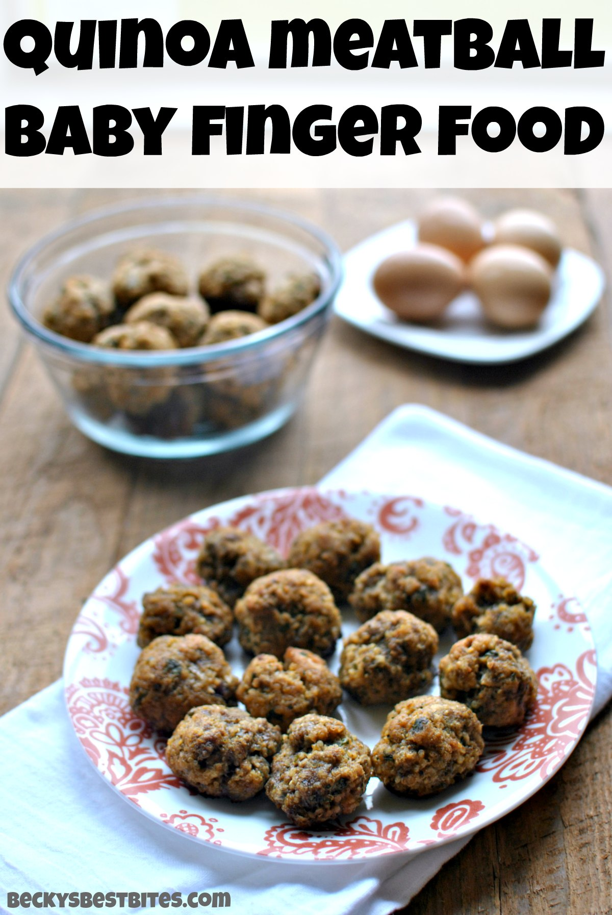 Quinoa meatballs baby finger food beckys best bites quinoa meatballs baby finger food is a protein packed wonderfully nutritious finger food for older forumfinder Choice Image