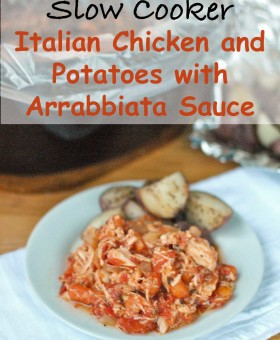 Slow Cooker Italian Chicken and Potatoes with Arrabbiata Sauce is an easy, healthy and tasty dinner that can be made with ingredients that usually on-hand. | Becky's Best Bites